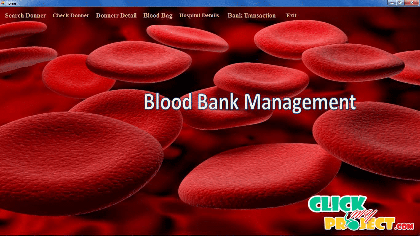 Blood Banking System | 2014 Projects