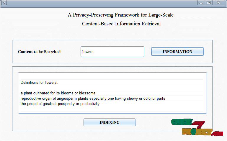 A Privacy-Preserving Framework for Large-ScaleContent-Based Information Retrieval | 2015 projects