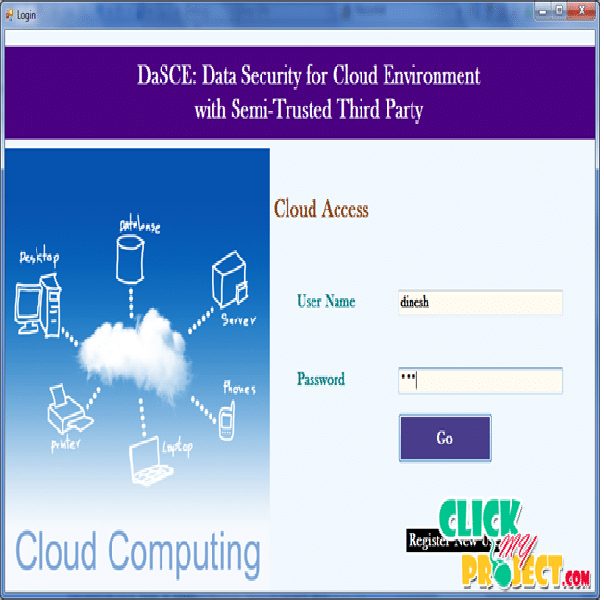 DaSCE: Data Security for Cloud Environment with Semi-Trusted Third Party